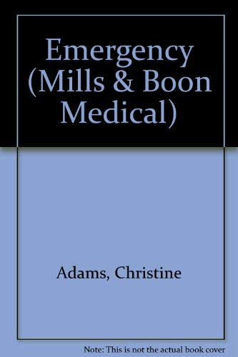 Emergency (Mills & Boon Medical): Adams, Christine