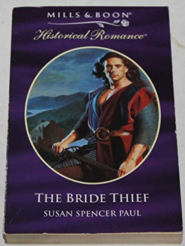 9780263814255: The Bride Thief (Mills & Boon Historical)