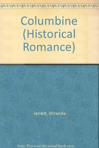 9780263814262: Columbine (Historical Romance)
