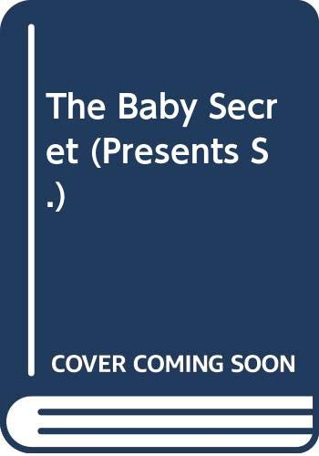 9780263814941: The Baby Secret