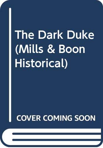 9780263815122: The Dark Duke