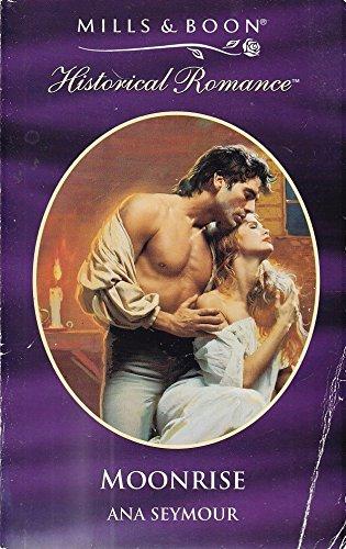 9780263815139: Moonrise (Historical Romance S.)