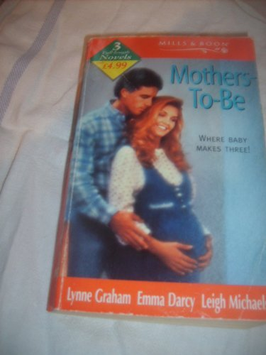 9780263815436: Mothers-to-be (Mills & Boon by Request)