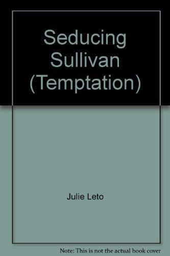 9780263816563: Seducing Sullivan (Temptation S.)