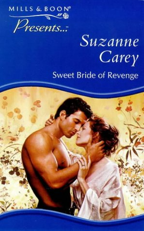 9780263817324: Sweet Bride of Revenge (Presents)