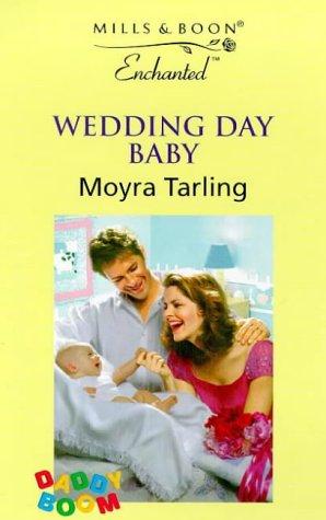 9780263817409: Wedding Day Baby (Enchanted)