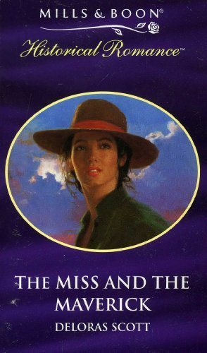9780263818123: The Miss and the Maverick (Historical Romance S.)
