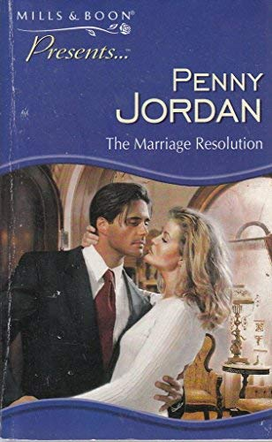 9780263818185: THE MARRIAGE RESOLUTION (PRESENTS S.)