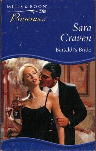 9780263818529: Bartaldi's Bride