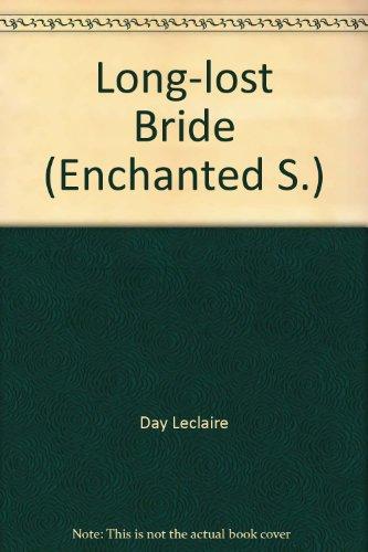 9780263818826: Long-lost Bride (Enchanted S.)