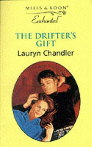 9780263818895: THE DRIFTER'S GIFT (ENCHANTED S.)