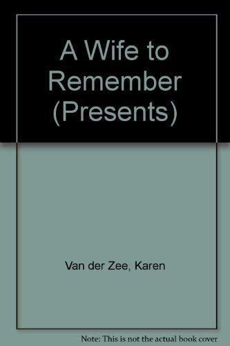 9780263819045: A Wife to Remember (Presents S.)