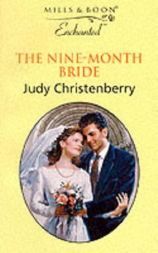 9780263819410: The Nine-month Bride (Enchanted S.)