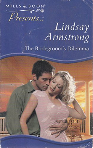 9780263819656: The Bridegroom's Dilemma