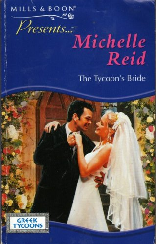 The Tycoon's Bride (Presents) (0263819728) by Michelle Reid