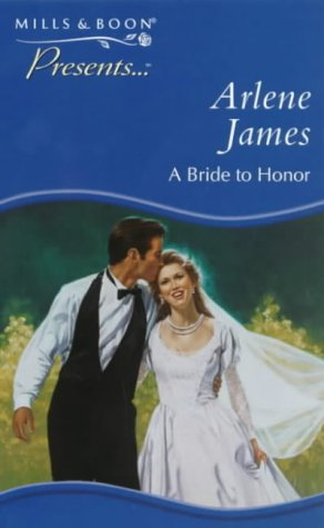 9780263819847: A Bride to Honor (Presents S.)