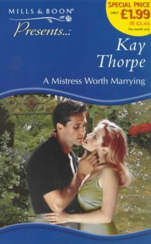 9780263819915: A Mistress Worth Marrying (Presents)