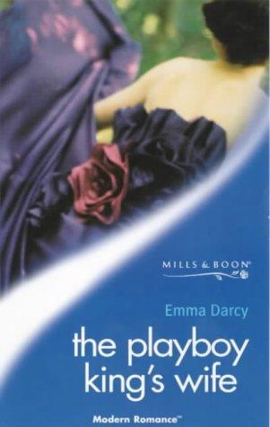 9780263820041: The Playboy King's Wife (Modern Romance S.)