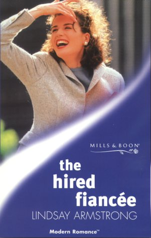 9780263820294: The Hired Fiancee (Mills & Boon Modern)