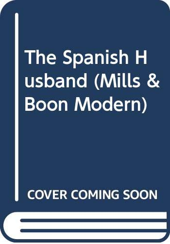 The Spanish Husband (Mills & Boon Modern): Reid, Michelle