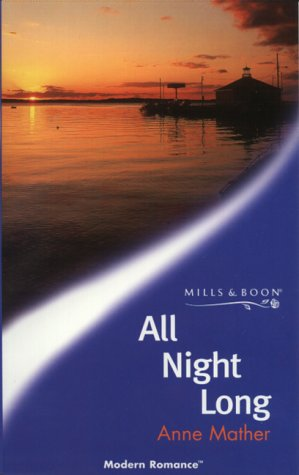 9780263820515: All Night Long (Modern Romance)