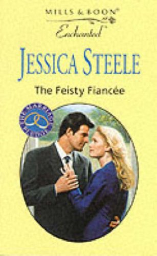 9780263820591: The Feisty Fiancee (Enchanted)