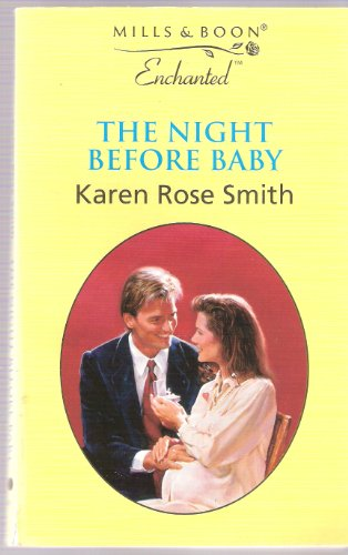 9780263820645: The Night Before Baby (Enchanted)