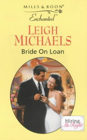 9780263820720: Bride on Loan (Enchanted)