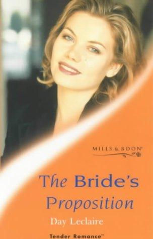 9780263821031: The Bride's Proposition (Tender Romance)