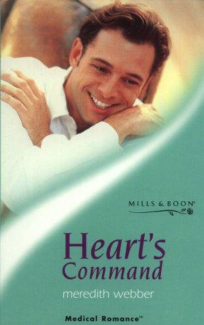 Hearts Command (Medical Romance): Meredith Webber