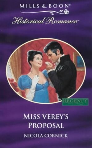 9780263823011: Miss Verey's Proposal (Mills & Boon Historical Romance)