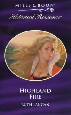 9780263823073: Highland Fire (Historical Romance S.)
