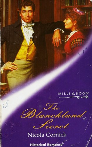 9780263823295: The Blanchland Secret (Mills & Boon Historical)