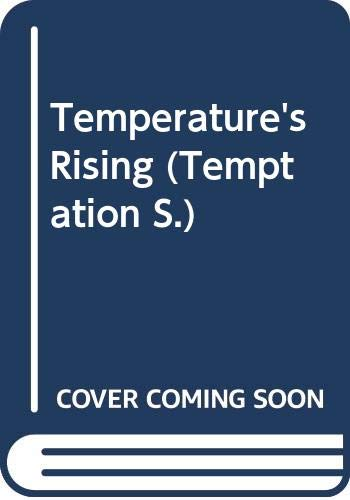 9780263823738: Temperature's Rising (Temptation)