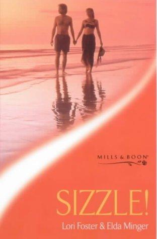 9780263823837: Sizzle! (Sensual Romance)