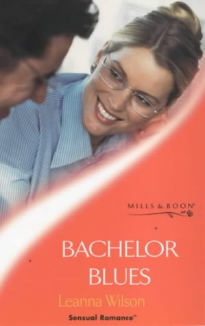 9780263824018: Bachelor Blues (Sensual Romance)