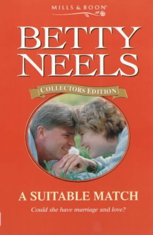 9780263824483: A Suitable Match (Betty Neels Collector's Editions)
