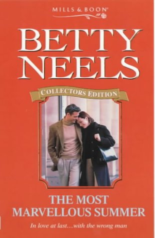 9780263824490: The Most Marvellous Summer (Betty Neels Collector's Editions)