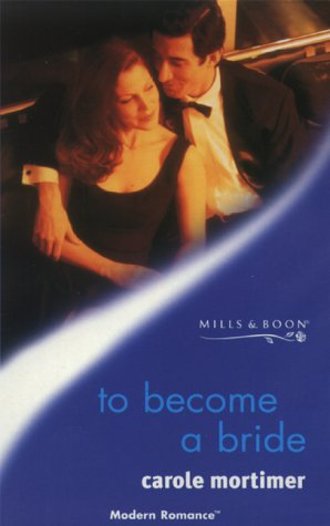 9780263824827: TO BECOME A BRIDE (MODERN ROMANCE S.)
