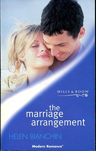 The Marriage Arrangement (Modern Romance S.) (0263824977) by Helen Bianchin