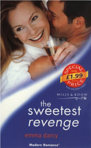 9780263825060: The Sweetest Revenge (Modern Romance S.)