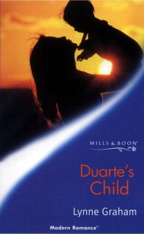 9780263825213: DUARTE'S CHILD (MODERN ROMANCE)
