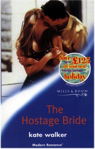 9780263825336: The Hostage Bride (Modern Romance)