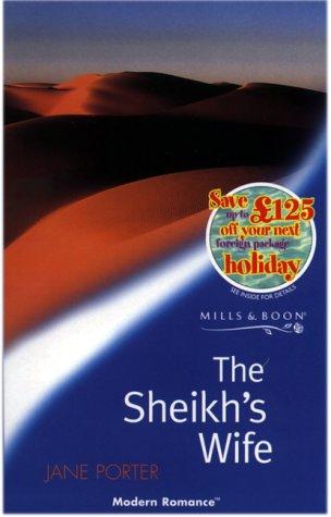 9780263825343: The Sheikh's Wife (Modern Romance)