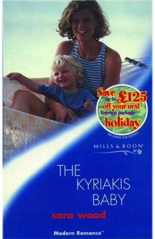 9780263825428: The Kyriakis Baby