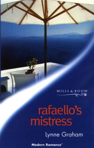 9780263825459: RAFAELLO'S MISTRESS (MODERN ROMANCE S.)