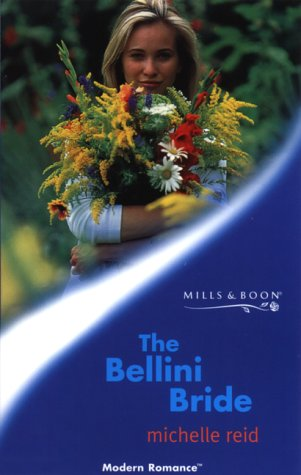 9780263825466: The Bellini Bride (Mills and Boon Modern)