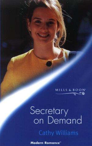 9780263825497: Secretary on Demand (Modern Romance S.)