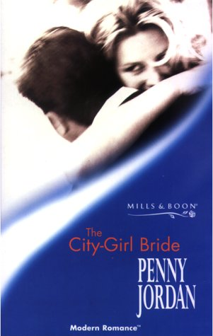 9780263825534: THE CITY-GIRL BRIDE (MODERN ROMANCE S.)