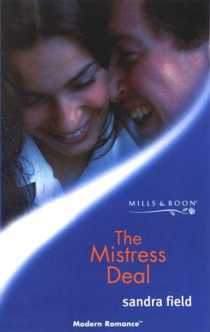 9780263825589: The Mistress Deal (Mills & Boon Modern)